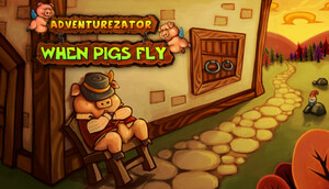 Cover for Adventurezator: When Pigs Fly.