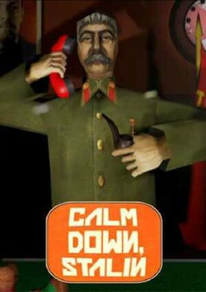 Cover for Calm Down, Stalin.
