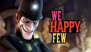 Cover for We Happy Few.