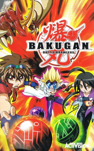 Cover for Bakugan: Battle Brawlers.