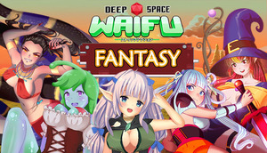 Cover for DEEP SPACE WAIFU: FANTASY.