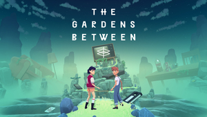 Cover for The Gardens Between.