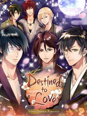 Cover for Destined to Love: Ikemen Samurai Romances.