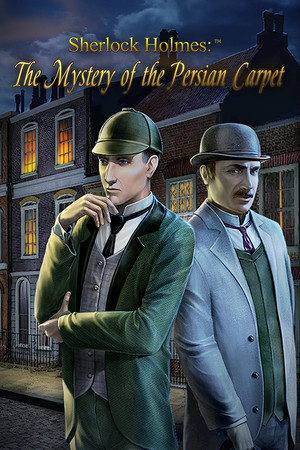 Cover for Sherlock Holmes: The Mystery of the Persian Carpet.