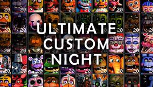 Cover for Ultimate Custom Night.