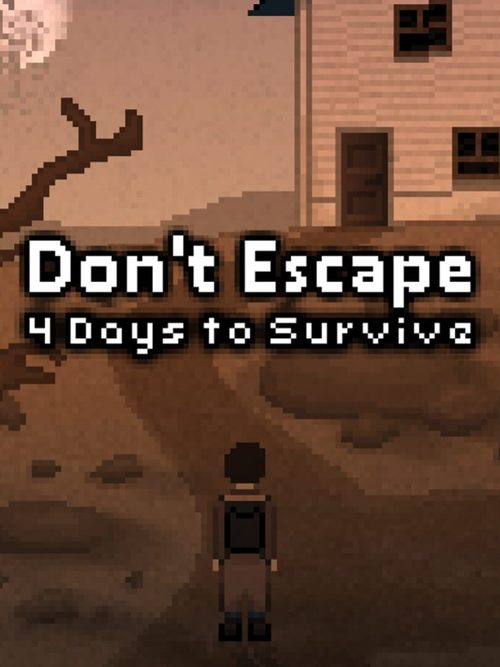 Cover for Don't Escape: 4 Days to Survive.