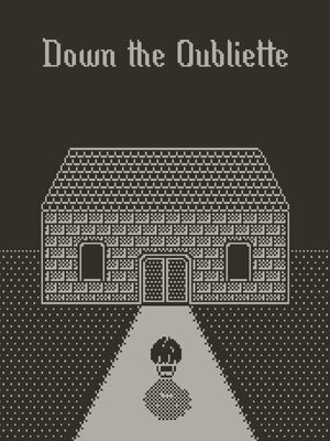 Cover for Down the Oubliette.