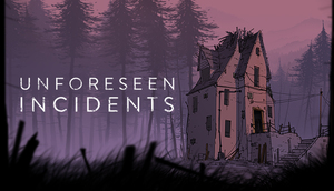 Cover for Unforeseen Incidents.