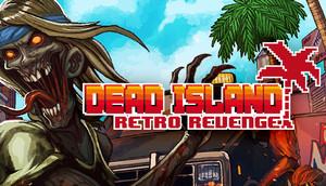 Cover for Dead Island Retro Revenge.