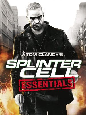 Cover for Tom Clancy's Splinter Cell: Essentials.