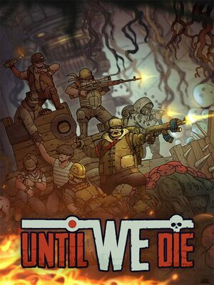 Cover for Until We Die.