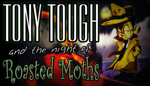 Cover for Tony Tough and the Night of Roasted Moths.