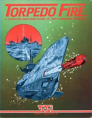 Cover for Torpedo Fire.
