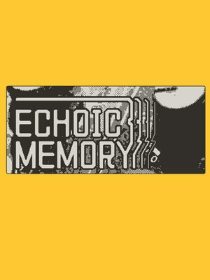 Cover for Echoic Memory.