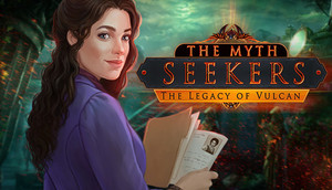 Cover for The Myth Seekers: The Legacy of Vulcan.