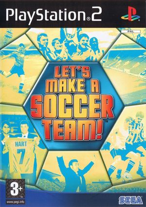 Cover for Let's Make a Soccer Team!.