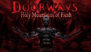 Cover for Doorways: Holy Mountains of Flesh.