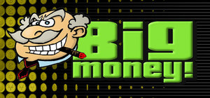 Cover for Big Money!.