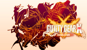 Cover for GUILTY GEAR Xrd -REVELATOR-.