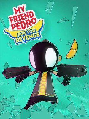 Cover for My Friend Pedro: Ripe for Revenge.