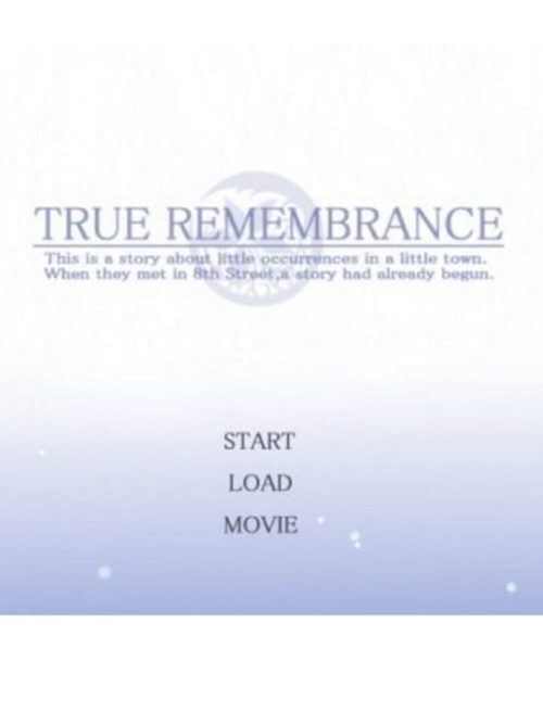Cover for True Remembrance.