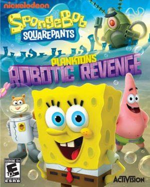 Cover for SpongeBob SquarePants: Plankton's Robotic Revenge.