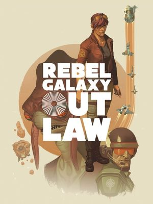 Cover for Rebel Galaxy Outlaw.