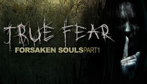 Cover for True Fear: Forsaken Souls.