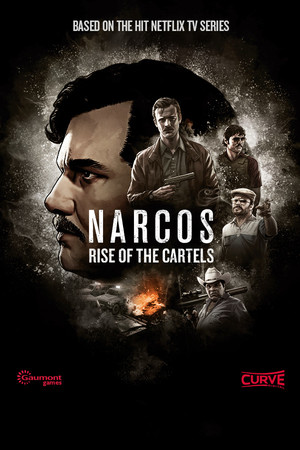Cover for Narcos: Rise of the Cartels.