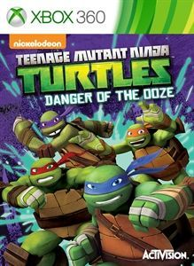 Cover for Teenage Mutant Ninja Turtles: Danger of the Ooze.