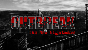 Cover for Outbreak: The New Nightmare.