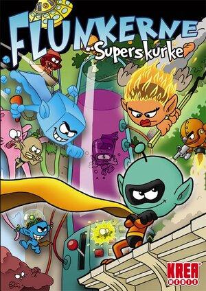 Cover for Flunkerne: Superskurke.