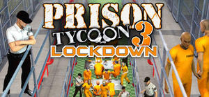 Cover for Prison Tycoon 3: Lockdown.
