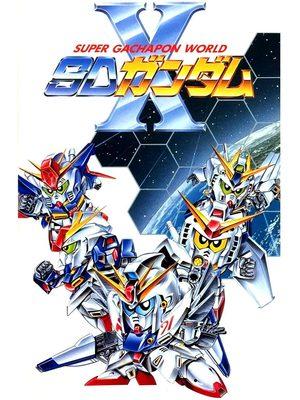 Cover for Super Gachapon World: SD Gundam X.