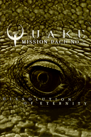Cover for Quake Mission Pack 2: Dissolution of Eternity.