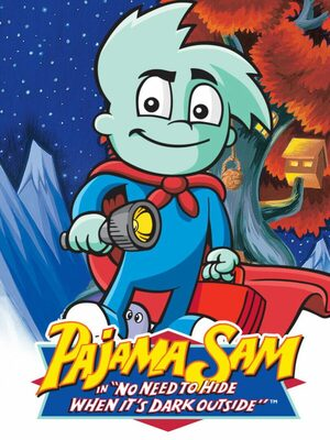 Cover for Pajama Sam In: No Need to Hide When It's Dark Outside.