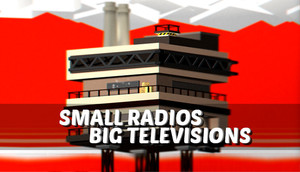 Cover for Small Radios Big Televisions.