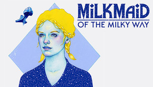 Cover for Milkmaid of the Milky Way.