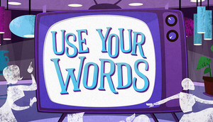 Cover for Use Your Words.
