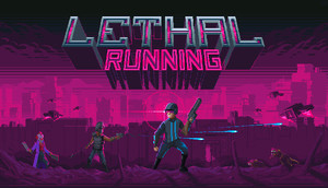Cover for Lethal Running.