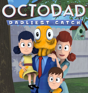 Cover for Octodad: Dadliest Catch.