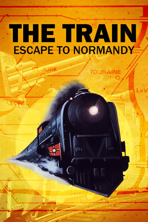 Cover for The Train: Escape to Normandy.