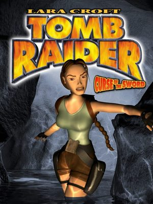 Cover for Tomb Raider: Curse of the Sword.
