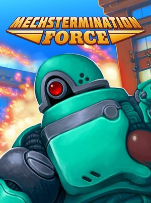 Cover for Mechstermination Force.