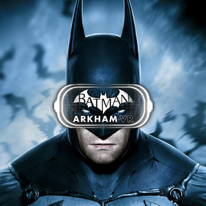 Cover for Batman: Arkham VR.