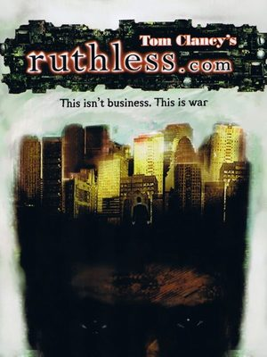 Cover for Tom Clancy's ruthless.com.