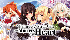 Cover for The Princess, the Stray Cat, and Matters of the Heart.